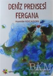 Eğiten Kitap Çocuk Kitapları - Deniz Prensesi Fergana