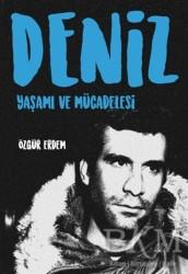 İleri Yayınları - Deniz - Yaşamı ve Mücadelesi