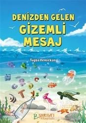 Pırıltı Kitapları - Denizden Gelen Gizemli Mesaj