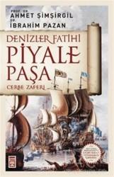 Timaş Yayınları - Denizler Fatihi Piyale Paşa