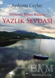 İleri Yayınları - Depremle Koyun Koyuna Yazlık Sevdası