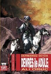 Yurt Kitap Yayın - Dermansız Sevda Dewreş ile Adule