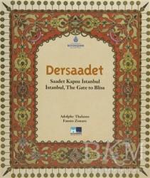 Kültür A.Ş. - Dersaadet - Saadet Kapısı İstanbul - İstanbul, The Gate to Bliss
