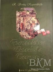 Simurg Yayınları - Dersaadet'ten İstanbul'a Tramvay