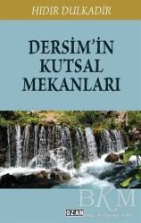 Ozan Yayıncılık - Dersim'in Kutsal Mekanları