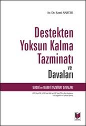 Adalet Yayınevi - Ders Kitapları - Destekten Yoksun Kalma Tazminatı ve Davaları
