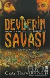 Timaş Yayınları - Devlerin Savaşı / Yıldırım - Timur