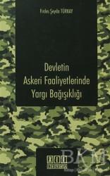 On İki Levha Yayınları - Devletin Askeri Faaliyetlerinde Yargı Bağışıklığı