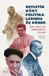 Beyan Yayınları - Devletin Kürt Politikalarında Üç Dönem