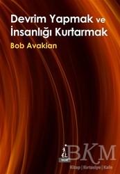 El Yayınları - Devrim Yapmak ve İnsanlığı Kurtarmak