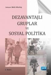 Nobel Akademik Yayıncılık - Dezavantajlı Gruplar ve Sosyal Politika