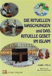 Uysal Yayınevi - Die Ritüllen Waschungen Und Das Rıtuelle Gebet Im Islam 1