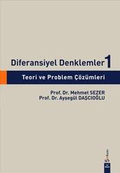 Dora Basım Yayın - Diferansiyel Denklemler 1: Teori ve Problem Çözümleri