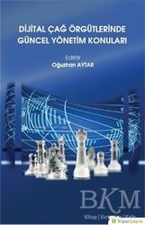 Hiperlink Yayınları - Dijital Çağ Örgütlerinde Güncel Yönetim Konuları