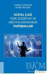 Hiperlink Yayınları - Dijital Çağ Türk Edebiyatı ve Medyalararasılık Tartışmaları