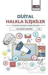 Eğitim Yayınevi - Ders Kitapları - Dijital Halkla İlişkiler ve Online Kurumsal İtibar Yönetimi