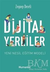 Hümanist Kitap Yayıncılık - Dijital Yerliler: Yeni Nesil Eğitim Modeli