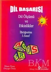 Özay Yayınları - Dil Başarısı - Dil Ölçümü ve Etkinlikler İlköğretim 3. Sınıf