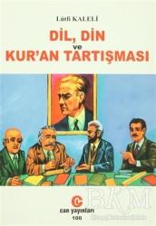 Can Yayınları (Ali Adil Atalay) - Dil, Din ve Kur'an Tartışması