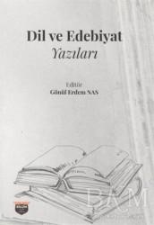 Bilgin Kültür Sanat Yayınları - Dil ve Edebiyat Yazıları