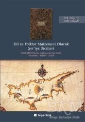 Hiperlink Yayınları - Dil ve Folklor Malzemesi Olarak Şer'iye Sicilleri