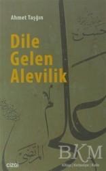 Çizgi Kitabevi Yayınları - Dile Gelen Alevilik