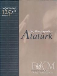 Diyanet İşleri Başkanlığı - Din, Bilim, Uygarlık ve Atatürk