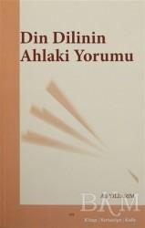 Elis Yayınları - Din Dilinin Ahlaki Yorumu