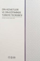 Diyanet İşleri Başkanlığı - Din Hizmetleri ve Din Eğitiminde Türkiye Tecrübesi