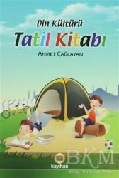 Kayıhan Yayınları - Din Kültürü Tatil Kitabı