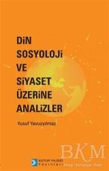 Kutup Yıldızı Yayınları - Din Sosyoloji ve Siyaset Üzerine Analizler