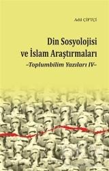 Ankara Okulu Yayınları - Din Sosyolojisi ve İslam Araştırmaları