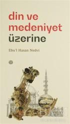 Mahya Yayınları - Din ve Medeniyet Üzerine