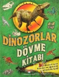 Bahçeşehir Yayınları - Dinazorlar - Dövme Kitabı