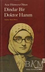 Timaş Yayınları - Dindar Bir Doktor Hanım