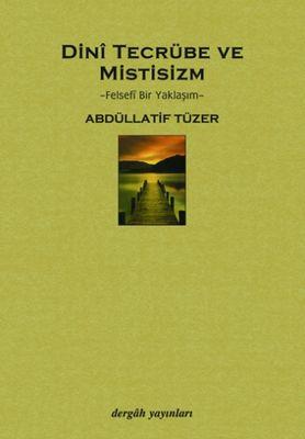 Dini Tecrübe ve Mistisizm