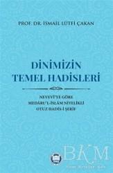 Marmara Üniversitesi İlahiyat Fakültesi Vakfı - Dinimizin Temel Hadisleri