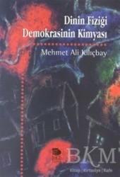 İmge Kitabevi Yayınları - Dinin Fiziği Demokrasinin Kimyası