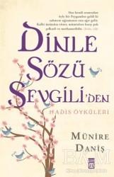 Timaş Yayınları - Dinle Sözü Sevgili'den
