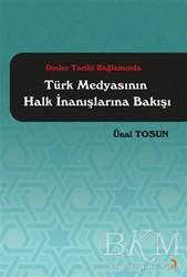 Cinius Yayınları - Dinler Tarihi Bağlamında Türk Medyasının Halk İnanışlarına Bakışı