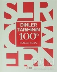 Otto Yayınları - Dinler Tarihinin 100'ü