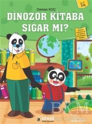 İdeal Kültür Yayıncılık - Dinozor Kitaba Sığar mı?
