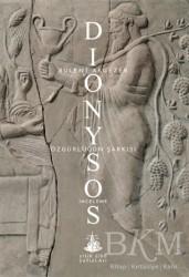 Yitik Ülke Yayınları - Dionysos - Özgürlüğün Şarkısı