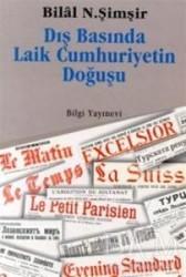 Bilgi Yayınevi - Dış Basında Laik Cumhuriyetin Doğuşu