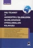 Adalet Yayınevi - Ders Kitapları - Dış Ticaret ve Akreditifli İşlemlerin Uluslararası Uygulamaları Kılavuzu