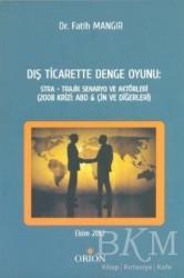 Orion Kitabevi - Dış Ticarette Denge Oyunu: Stra - Trajik Senaryo ve Aktörleri