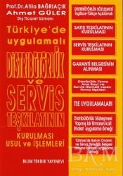 Bilim Teknik Yayınevi - Distribütörlük ve Servis Teşkilatının Kurulması Usul ve İşlemleri