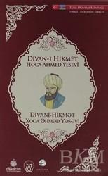 Türk Dünyası Vakfı - Divan-ı Hikmet (Türkçe-Azerbaycan Türkçesi)