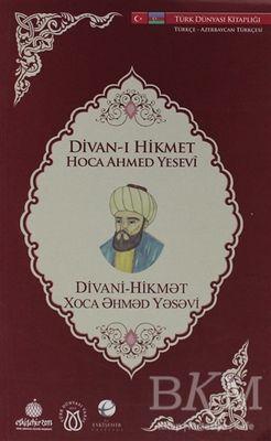 Divan-ı Hikmet (Türkçe-Azerbaycan Türkçesi)