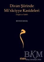 Kitabevi Yayınları - Divan Şiirinde Mi'raciyye Kasideleri